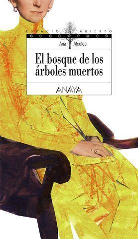 EL BOSQUE DE LOS ARBOLES MUERTOS