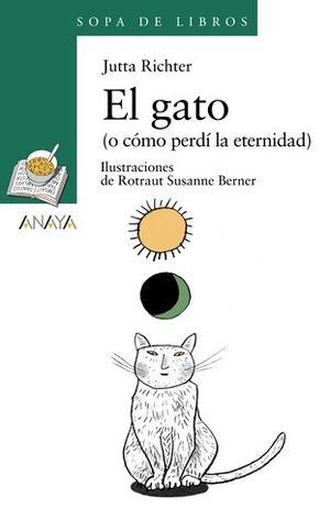 EL GATO ( O COMO PERDI LA ETERNIDAD )