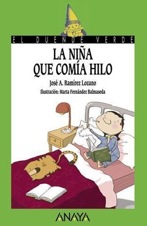 LA NIÑA QUE COMIA HILO