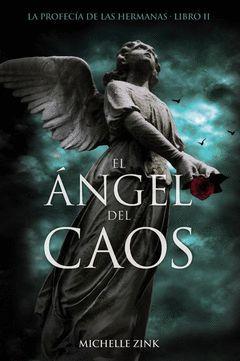 EL ANGEL DEL CAOS
