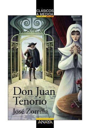 DON JUAN TENORIO CLASICOS A MEDIDA