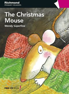 THE CHRISTMAS MOUSE RICHMOND PRIMARY READERS LEVEL 4