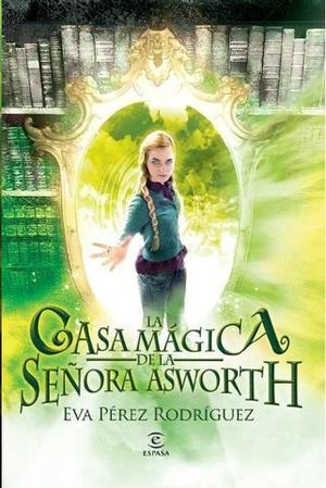 LA CASA MAGICA DE LA SEÑORA ASWORTH