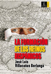 FORMACION DE LOS REINOS HISPANICOS, LA