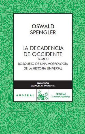 DECADENCIA DE OCCIDENTE, LA TOMO I
