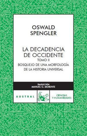 DECADENCIA DE OCCIDENTE, LA TOMO II