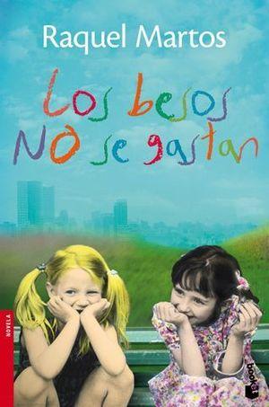 LOS BESOS NO SE GASTAN