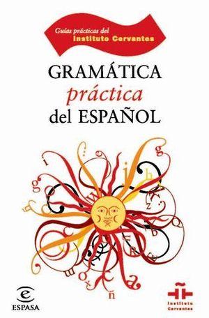 GRAMATICA PRACTICA ESPAÑOL
