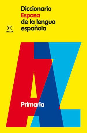 DICCIONARIO ESPASA DE LA LENGUA ESPAÑOLA PRIMARIA ED. 2010