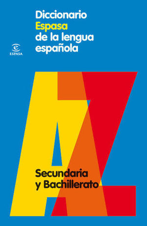 DICCIONARIO ESPASA DE LA LENGUA ESPAÑOLA SECUNDARIA ED. 2010