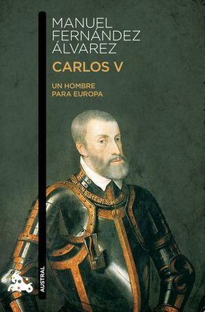 CARLOS V UN HOMBRE PARA EUROPA