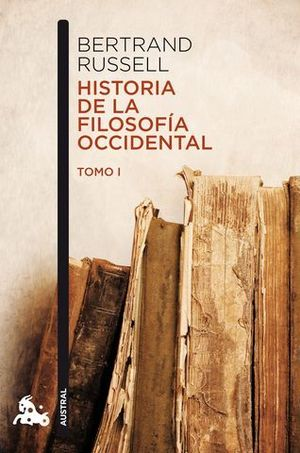 HISTORIA DE LA FILOSOFIA OCCIDENTAL TOMO I