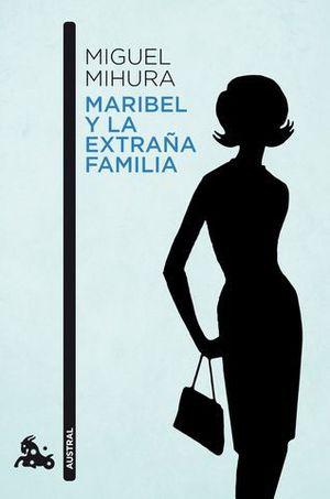 MARIBEL Y LA ESTRAÑA FAMILIA