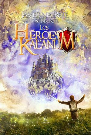 LOS HEROES DE KALANUM