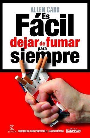 ES FACIL DEJAR DE FUMAR PARA SIEMPRE