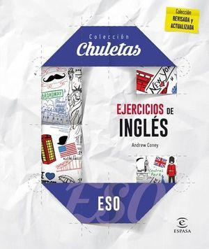 COLECCION CHULETAS.  EJERCICIOS DE INGLES FACIL PARA LA ESO