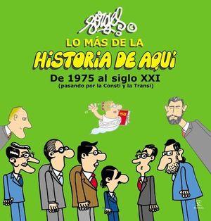LO MAS DE LA HISTORIA DE AQUI DE 1975 AL SIGLO XXI