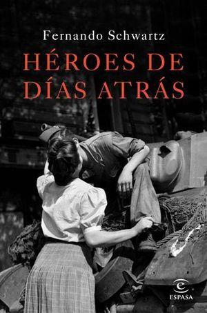 HEROES DE DIAS ATRAS