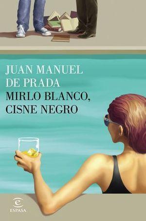 MIRLO BLANCO, CISNE NEGRO