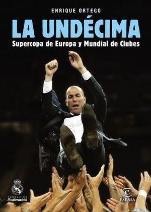 LA UNDECIMA SUPERCOPA DE EUROPA Y MUNDIAL DE CLUBES