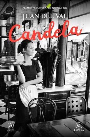 CANDELA  ( PREMIO PRIMAVERA NOVELA 2019)