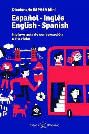 DICCIONARIO MINI INGLES - ESPAÑOL / ESPAÑOL - INGLES