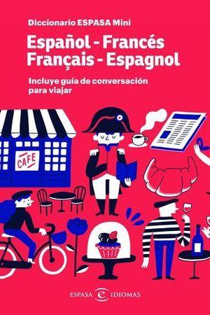 DICCIONARIO MINI FRANCES - ESPAÑOL / ESPAÑOL - FRANCES