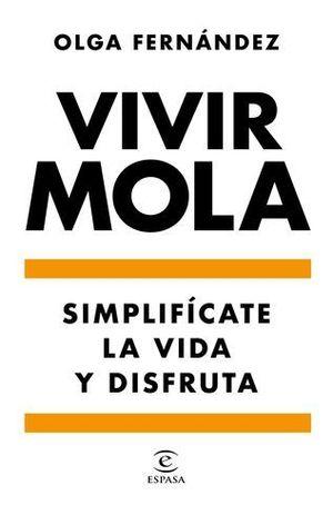 VIVIR MOLA
