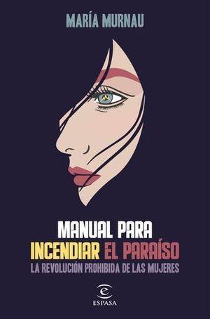 MANUAL PARA INCENDIAR EL PARAISO