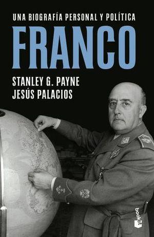 FRANCO.  UNA BIOGRAFIA PERSONAL Y POLITICA