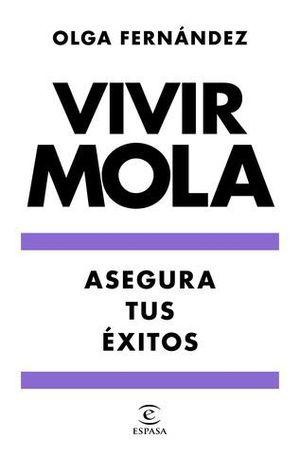 VIVIR MOLA.  ASEGURA TUS EXITOS