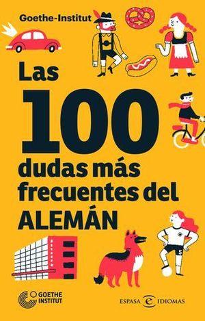 LAS 100 DUDAS MAS FRECUENTES DEL ALEMAN