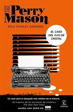 SERIE PERRY MASON. EL CASO DEL OJO DE CRISTAL.