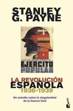 LA REVOLUCIÓN ESPAÑOLA (1936-1939). UN ESTUDIO SOBRE LA SINGULARIDAD D