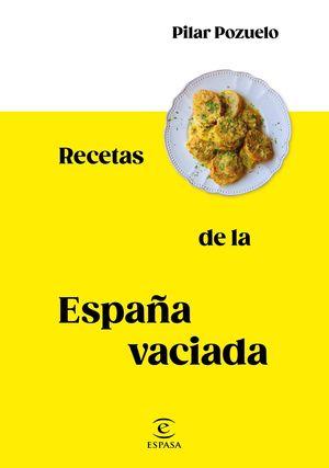 RECETAS DE LA ESPAÑA VACIADA