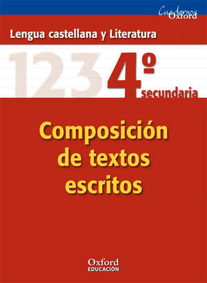 COMPOSICION DE TEXTOS ESCRITOS 4º ESO