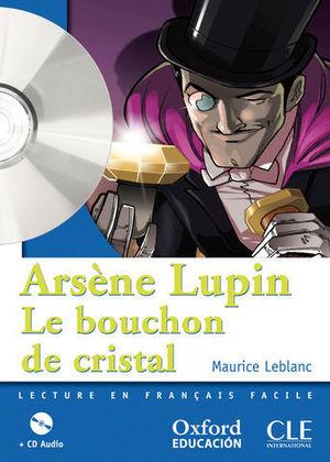 ARSENE LUPIN LE BOUCHON DE CRISTAL