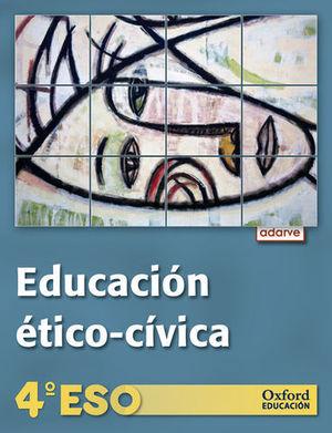 EDUCACION ETICO-CIVICA ADARVE 4º ESO