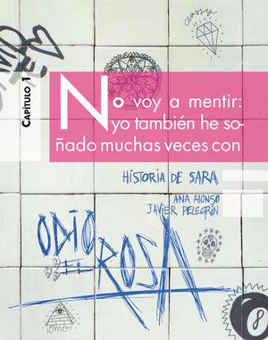 HISTORIA DE SARA. ODIO EL ROSA