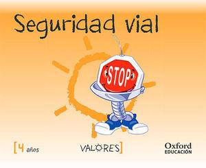 VALORES 4 AÑOS SEGURIDAD VIAL ED. 2014