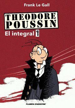 THEODORE PUSSIN EL INTEGRAL 1