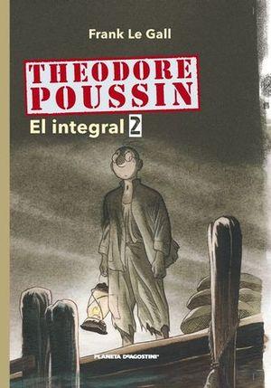 THEODORE POUSSIN EL INTEGRAL 2