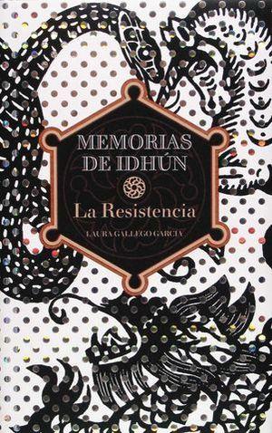 LA RESISTENCIA. MEMORIAS DE IDHUN Nº 1