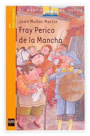 FRAY PERICO DE LA MANCHA