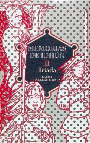 TRIADA. MEMORIAS DE IDHUN Nº 2