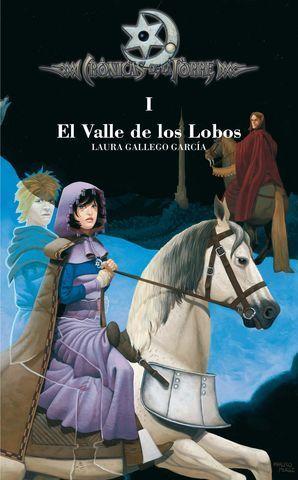 VALLE DE LOS LOBOS, EL. CRONICAS DE LA TORRE I