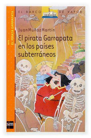 PIRATA GARRAPATA EN LOS PAISES SUBTERRANEOS, EL