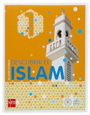 DESCUBRIR EL ISLAM 1º PRIMARIA ED. 2015