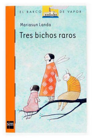 TRES BICHOS RAROS