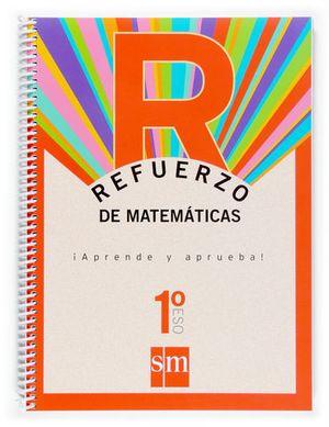 REFUERZO DE MATEMATICAS 1º ESO APRENDE Y APRUEBA